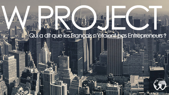 w-project - entrepreneuriat - digital